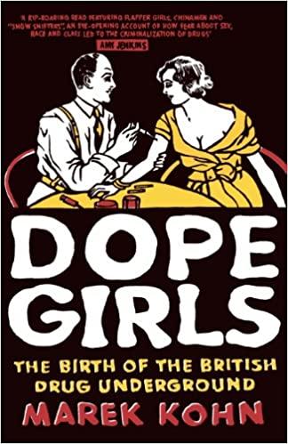 Dope Girls Marek Kohn front cover